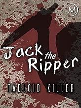 Jack the Ripper: Tabloid Killer