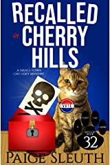 Recalled in Cherry Hills: A Small-Town Cat Cozy Mystery (Cozy Cat Caper Mystery Book 32) Kindle Edition