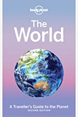 The World: A Traveller's Guide to the Planet (Lonely Planet) Kindle Edition