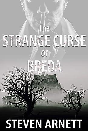 The Strange Curse of Breda (English Edition)