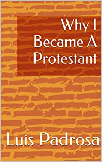why i became a protestant