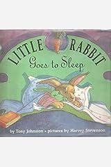 Little Rabbit Goes to Sleep Hardcover