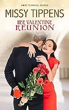 Her Valentine Reunion: A Home to Dahlia, Georgia, Novella (Book 3)