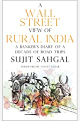 A Wall Street View of Rural India Kindle Edition