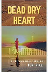 Dead Dry Heart: A psychological thriller (English Edition) Formato Kindle