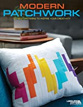 Modern Patchwork - 12 Fresh Quilting Patterns to Inspire Your Creativity-On-Trend Quilts, Unique Home Décor, Totes, Pouches and More!