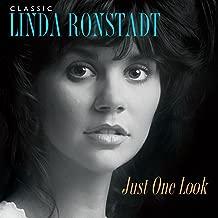 Classic Linda Ronstadt: Just One Look