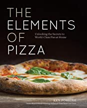 The Elements of Pizza: Unlocking the Secrets to World-Class Pies at Home [A Cookbook] Pdf