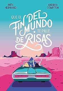 Que el fin del mundo te pille de risas (Spanish Edition)