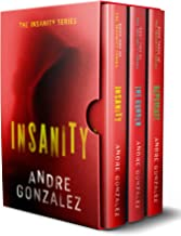 The Insanity Trilogy: Books 1-3 (The Complete Collection)
