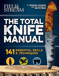 The Total Knife Manual: 141 Essential Skills & Techniques