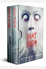 Don't Scream: 120 Tales of Terror Kindle Edition