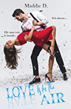 Love Is In The Air (French Edition)
