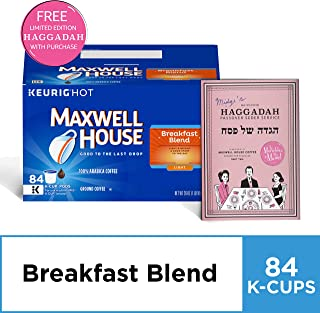 Maxwell House Breakfast Blend K-Cup Coffee Pods, 84 ct Box and free The Marvelous Mrs. Maisel Limited Edition Passover Haggadah