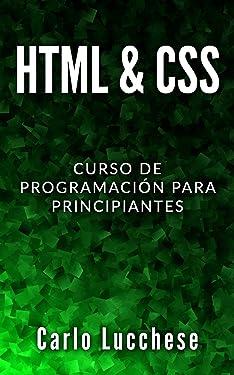 HTML & CSS: Curso de programacion para principiantes (Spanish Edition)