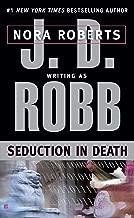 Seduction in Death (In Death, Book 13)