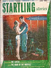 Startling Stories 1952 Vol. 27 # 1 August: The Lovers / The Hour of the Mortals / Page and Player / Major Venture and the Missing Satellite / Family Tree / Noise / Here Lies Bottlethwaite