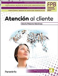 Atención al cliente (Administracion Y Gestion
