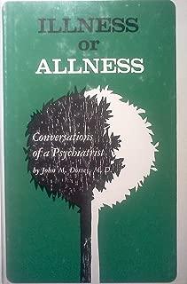 Illness or allness;: Conversations of a psychiatrist,