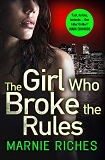 The Girl Who Broke the Rules (George McKenzie, Book 2