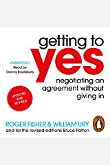Getting to Yes: Negotiating an Agreement Without Giving In Audible Audiobook