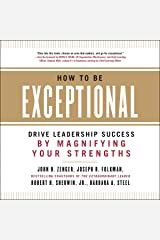 How to Be Exceptional: Drive Leadership Success by Magnifying Your Strengths Audible Audiobook