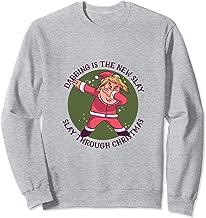 Slay Through Christmas - Dabbing Trump Sweatshirt