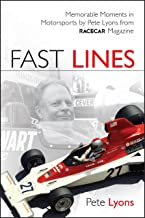 Fast Lines: Memorable Moments in Motorsports from Vintage Race Car Magazine