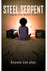 Steel Serpent: Egodrive Book Two (The Ulysses Project 2) Kindle Edition