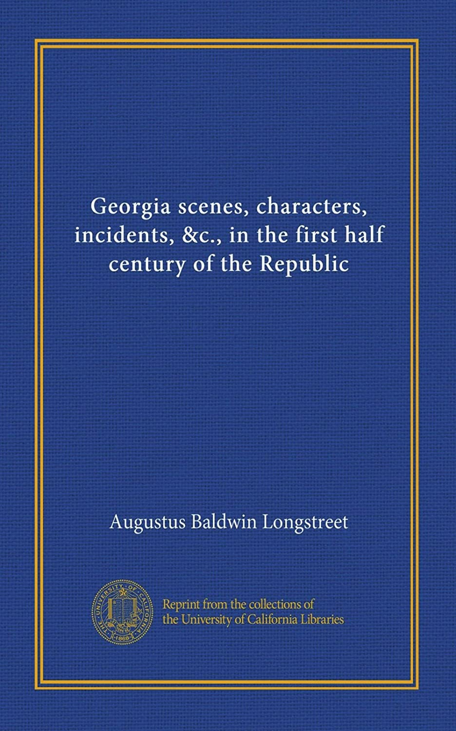 包帯郵便局スカーフGeorgia scenes, characters, incidents, &c., in the first half century of the Republic