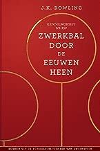 Zwerkbal Door de Eeuwen Heen (Uit de schoolbibliotheek van Zweinstein)