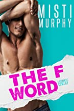 The F Word: A Best Friend's Baby Romance (The Line Up Book 3)