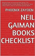 Neil Gaiman Books Checklist: Reading Order of American Gods Series, The Sandman Series, London Below, The World of Never where Series,  and List of All Neil Gaiman Books