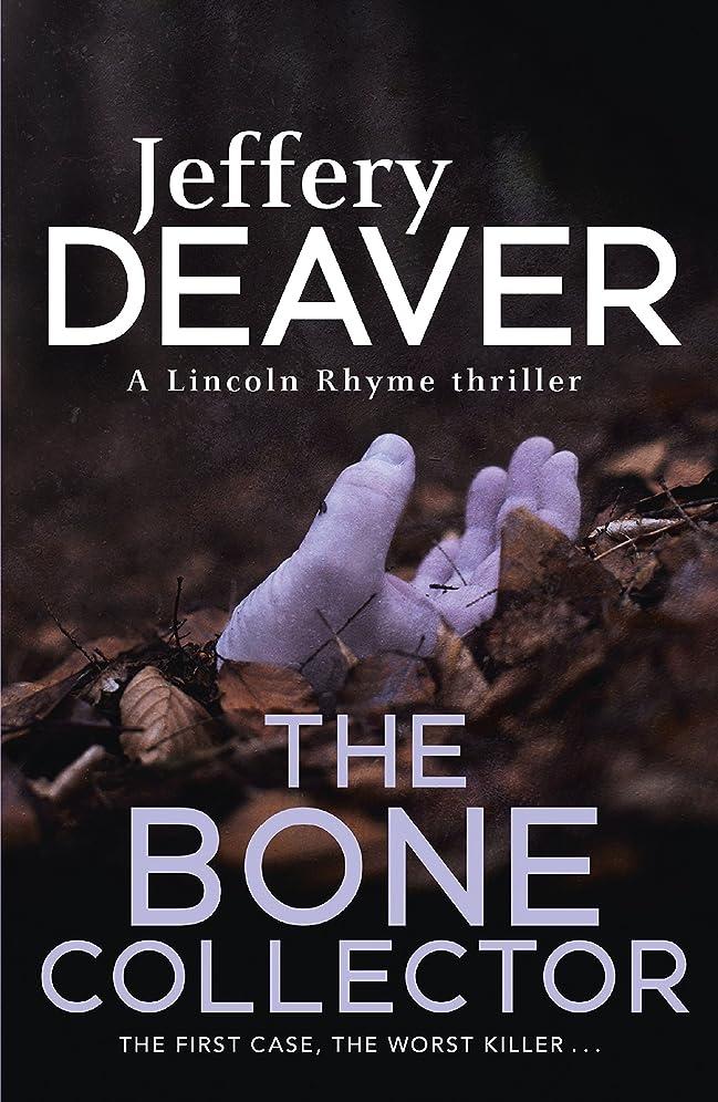アルネトリップずらすThe Bone Collector: The thrilling first novel in the bestselling Lincoln Rhyme mystery series (English Edition)