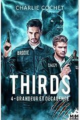 Grandeur et décadence: Thirds, T4 Format Kindle