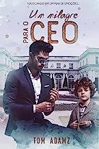 Um Milagre Para O CEO