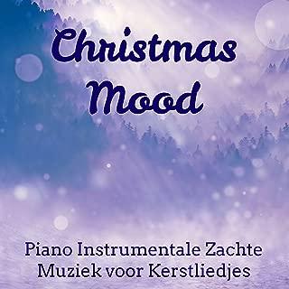 Christmas Mood - Piano Instrumentale Zachte Muziek voor Dagelijkse Meditatie Kerstliedjes Droom Zacht met New Age Natuur Geluiden