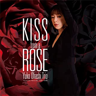「Kiss from a Rose」