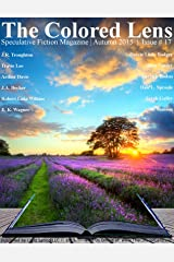 The Colored Lens: Autumn 2015 Kindle Edition