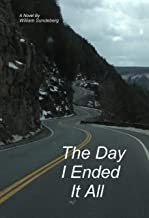 The Day I Ended It All: From Heaven to Hell in a New York Minute.