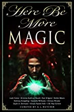 Here Be More Magic (Here Be - Myth, Monsters and Mayhem)