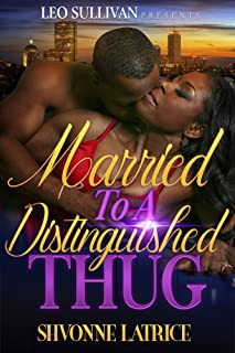 Married To A Distinguished Thug