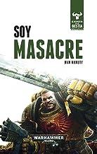 Soy Masacre nº 01/10: El despertar de la bestia . Libro I