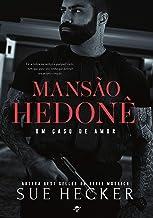 Mansão Hedonê: Um caso de amor