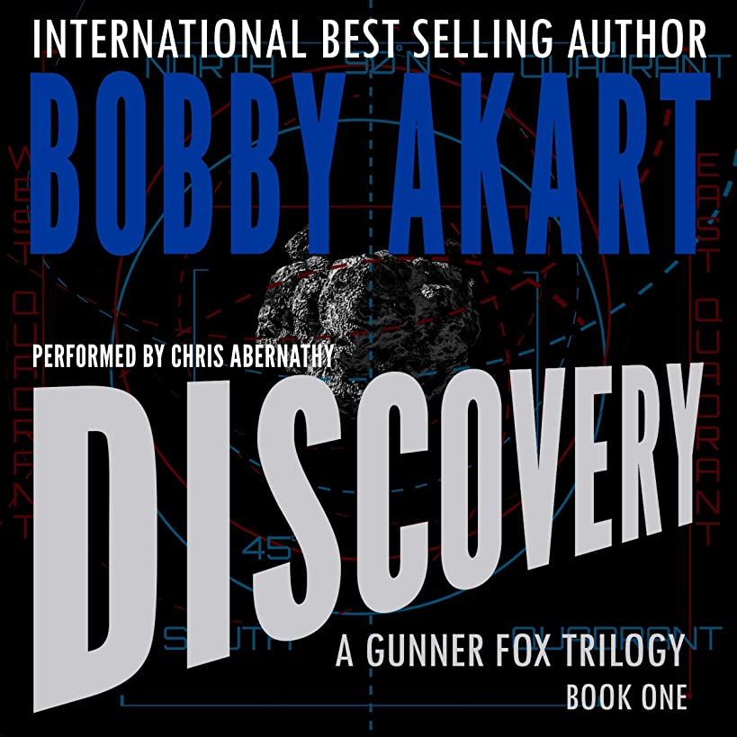 Asteroid Discovery: A Gunner Fox Trilogy