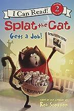 Splat the Cat Gets a Job! (I Can Read Level 2)
