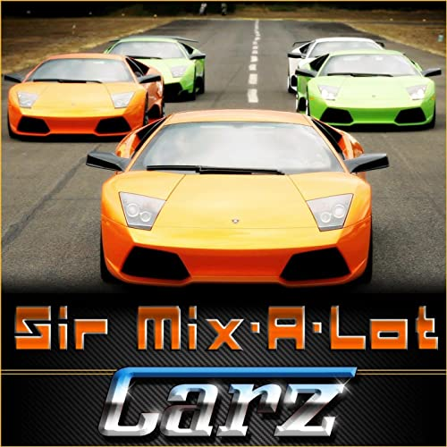 Carz - Single [Explicit] by Sir Mix-A-Lot on Amazon Music ...
