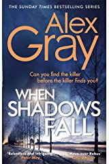 When Shadows Fall: Book 17 in the Sunday Times bestselling crime series (DSI William Lorimer) Kindle Edition