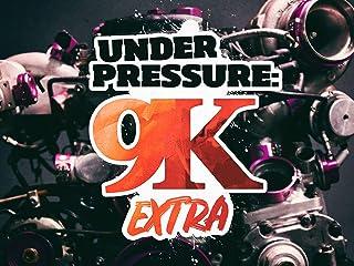 Under Pressure: 9K Extra - Season 1
