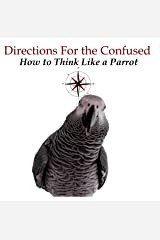 Directions for the Confused Kindle Edition